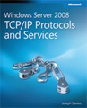 Download free microsoft press e book Windows Server 2008 TCP IP Protocols and Services