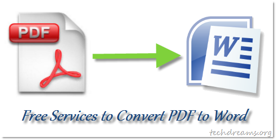 5 Free Online Services To Convert Pdf Files To Microsoft Word Files